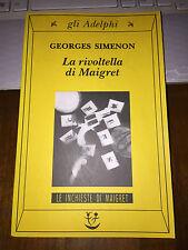LA RIVOLTELLA DI MAIGRET GEORGE SIMENON gli Adelphi 2003 brossurato