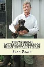 The Working Patterdale Terriers of Brian Nuttall's Strain