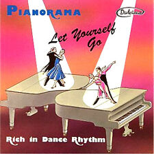 Pianorama ~ Let Yourself Go BRAND NEW SEALED CD  Rich in Dance Rhythm