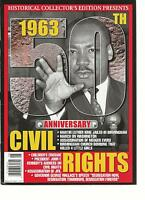 HISTORICAL COLLECTOR'S EDITION PRESENTS, CIVIL RIGHTS, 50th ANNIVERSARY, 1963