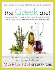 The Greek Diet: Look and Feel like a Greek God or Goddess and Lose up to Ten Pou