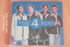 Yell 4 You – Girl (I Need Your Love) -5 tr - Boitier neuf - CD maxi-single promo