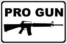 *Aluminum* Pro Gun Ar-15 8 x 12 Metal Novelty Sign  s605