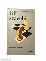 GLI SCACCHI - Giuseppe Padulli - Mursia - 1973