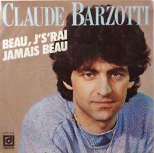 45 tours - Claude Barzotti - Beau J S Rai Jamais Beau