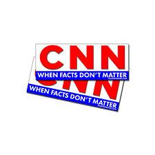 Anti CNN Fake News Pro Trump  FACTS DONT MATTER bumper stickers decals 2 Pack