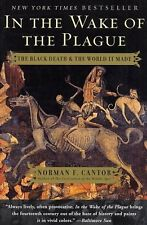 In the Wake of the Plague: The Black Death and the World It Made by Norman F. Ca