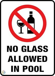 NO GLASS ALLOWED IN POOL SIGN - VARIOUS SIZES SIGN & STICKER OPTIONS