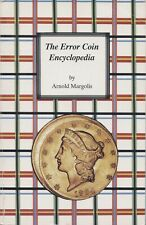 The Error Coin Encyclopedia by Arnold Margolis