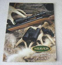 Weaver Scope Optics 2004 gun shooting catalog