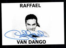 Raphael van dango autógrafo original firmado # BC 43264