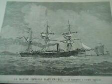 Gravure 1883 - La Marine chinoise aujourd'hui Corvette à Vapeur Yang Ou