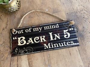 Out of My Mind Back in 5 Minutes Metal Hanging humorous Sign, Plaque, Retro Gift