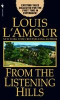 From the Listening Hills: Stories by Louis LAmour