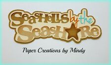 CRAFTECAFE MINDY SHELLS SHORE BEACH premade paper piecing scrapbook diecut Title