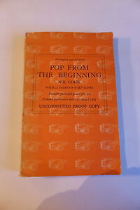 POP FROM THE BEGINNING NIK COHN 12 PAGES HALF-TONES, UNCORRECTED PROOF COPY 1969