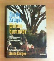 Weltenbummler, Willkommen auf fünf Kontinenten von Hardy Krüger Zustand sehr gut