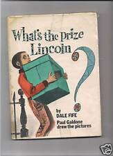 WHAT'S THE PRIZE LINCOLN? - Fife & Galdone (hc/dj) 1971
