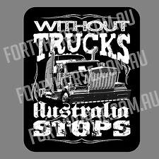 Trucks Vinyl Stickers - Without Trucks Australia Stops