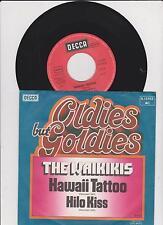 """7"""" THE WAIKIKIS : Hawaii Tattoo + Hilo Kiss /"""