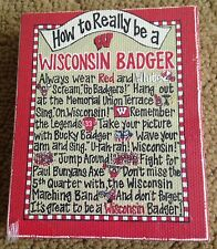 "NCAA HOW TO BE A WISCONSIN BADGER 3x4"" WOODEN BLOCK MAGNET-GLORY HAUS-NEW!"