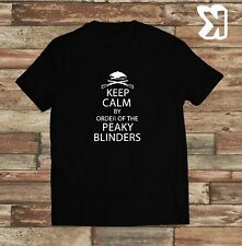 Peaky Blinders keep calm by order of... T-shirt (Small,Medium,Large,XL)