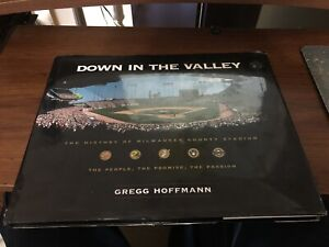 DOWN IN THE VALLEY-HISTORY-COUNTY STADIUM-MILWAUKEE, WI/PACKERS-BREWERS-BRAVES