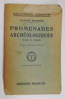 Rare Livre Ancien Promenades Archéologiques De Gaston Boissier 1928