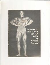 Arnold Strong Schwarzenegger BUILD THE LEGS OF AN OAK Original muscle booklet 74