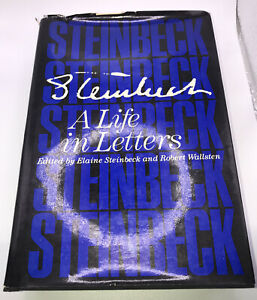 John Steinbeck, A Life in Letters,  SIGNED Elaine Steinbeck  1st Ed