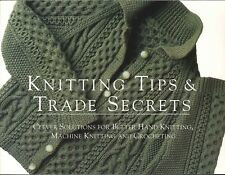 Knitting Tips Trade Secrets Hand Machine Crochet 1996 Taunton Threads Softcover