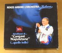 RENZO ARBORE L'ORCHESTRA ITALIANA - CANZONI NAPOLETANE - OTTIME CD [AF-057]