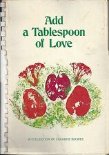 *BOSTON MA 1979 ASSN OF RETARDED CITIZENS COOK BOOK *ADD A TABLESPOON OF LOVE