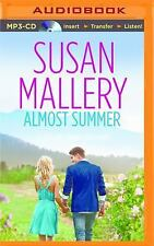 Fool's Gold: Almost Summer by Susan Mallery (2015, MP3 CD, Unabridged)