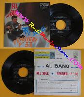 """LP 45 7'' AL BANO CARRISI Nel sole Pensieri """"P"""" 33 italy VOCE PADRONE *cd mc dvd"""