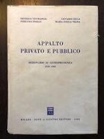 Appalto privato e pubblico. Dizionario di Giurisprudenza 1970-1982