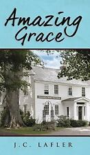 Amazing Grace by Judith Lafler (2017, Hardcover)