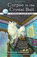 Corpse in the Crystal Ball Paperback Kari Lee Townsend