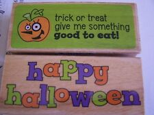 WM RUBBER STAMPS WHIMSY HAPPY HALLOWEEN GIVE SOMETHING GOOD TO EAT TRICK TREAT