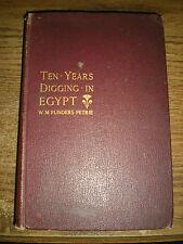 TEN YEARS DIGGING IN EGYPT - W.M. FLINDERS PETRIE