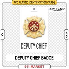 Deputy Chief Rank PVC Plastic ID Card FF Firefighter Fire Identification - C 40