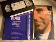 MICHEL DELPECH (j'étais un ange) 1993- K7 VHS  PROMO HORS COMMERCE-  RARE