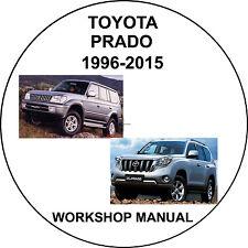 Toyota Landcruiser Prado 1996-2015 Workshop Service Repair Manual