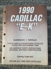 "New ListingCadillac El Dorado / Seville "" E - K "" 1990 parts & illustrations catalog"