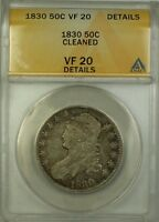 1830 Capped Bust Silver Half Dollar 50c Coin ANACS VF-20 Details Cleaned