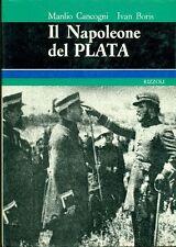 CANCOGNI Manlio, Il Napoleone del Plata. Rizzoli 1970