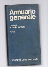 annuario generale comuni e frazioni d'italia 1968 - touring club italiano