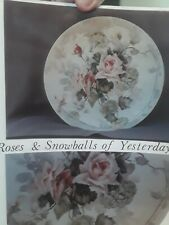 China Painting Study - Rose's & Snowballs of Yesterday
