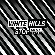 White Hills - Stop Mute Defeat [New CD]