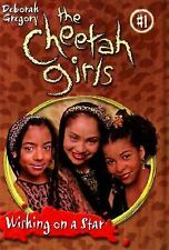 Cheetah Girls, The: Wishing on a Star - Book #1